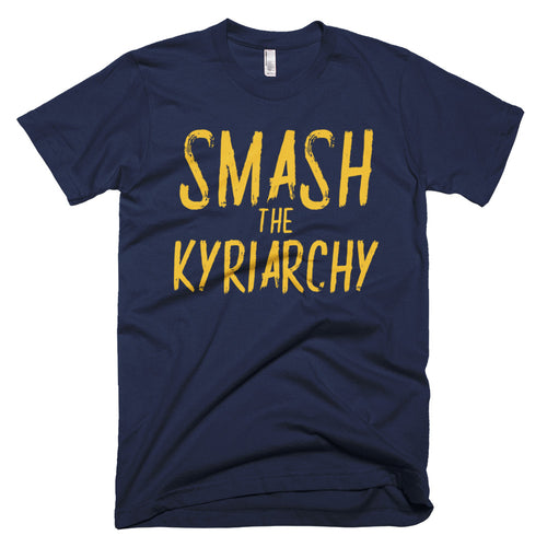 Anyone can Smash the Kyriarchy Short-Sleeve T-Shirt