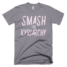 Load image into Gallery viewer, Anyone can Smash the Kyriarchy Short-Sleeve T-Shirt