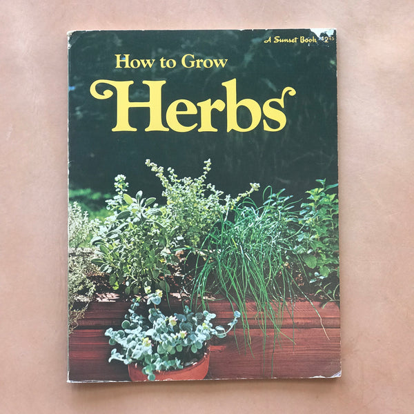 How to Grow Herbs Vintage 1974
