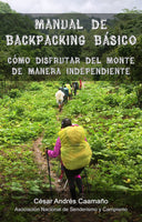 Manual de Backpacking Básico: Cómo Disfrutar del Monte de Manera Independiente