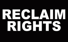 RECLAIM RIGHTS