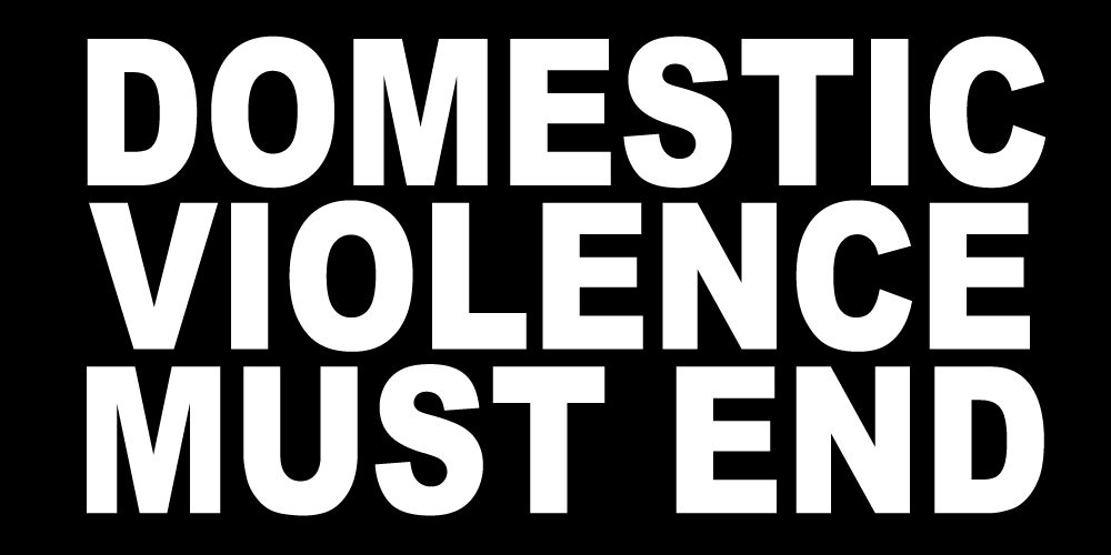 DOMESTIC VIOLENCE MUST END