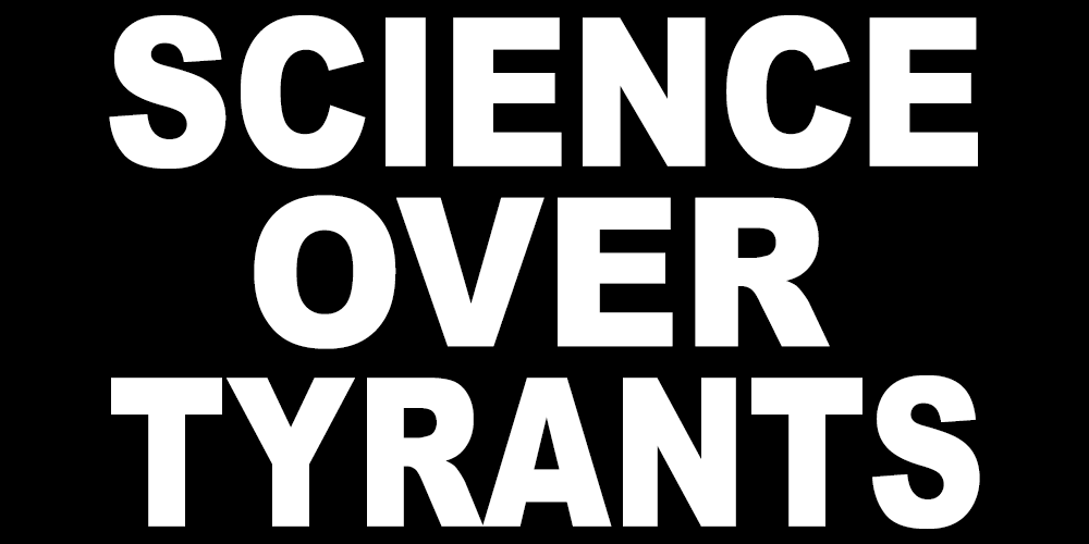 SCIENCE OVER TYRANTS