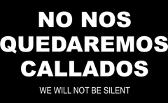 WE WILL NOT BE SILENT (SPANISH)