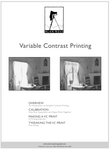 VARIABLE CONTRAST PRINTING - TIPS & TECHNIQUE