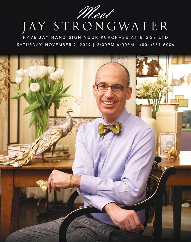 Jay Strongwater Is Coming To Biggs Ltd!