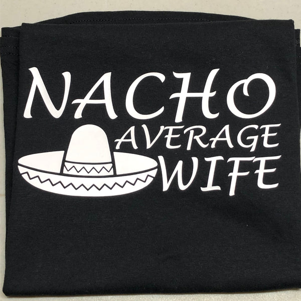 Nacho Average Wife