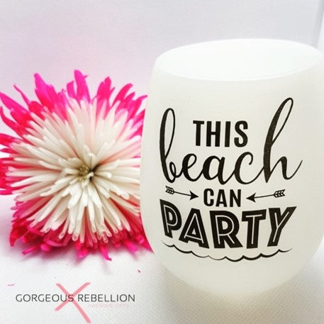 THIS BEACH CAN PARTY | Glow In The Dark Silicone Wine Cup