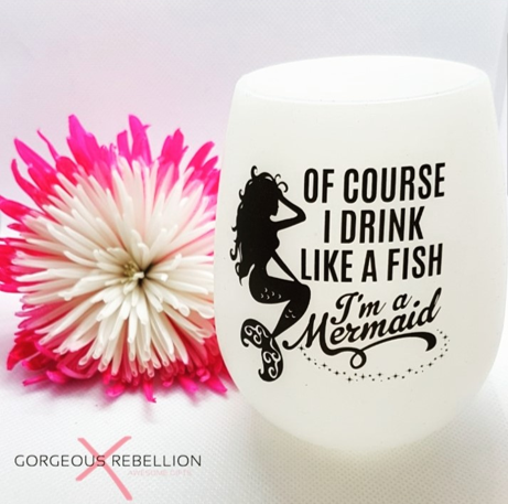 OF COURSE I DRINK LIKE A FISH, I'M A MERMAID | Glow In The Dark Silicone Wine Cup