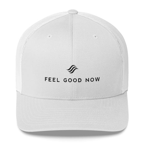 Feel Good Now Trucker Cap