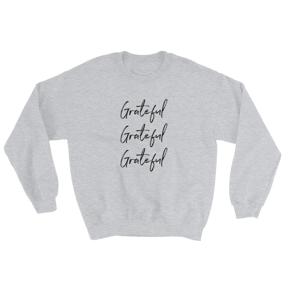 Grateful Unisex Sweatshirt