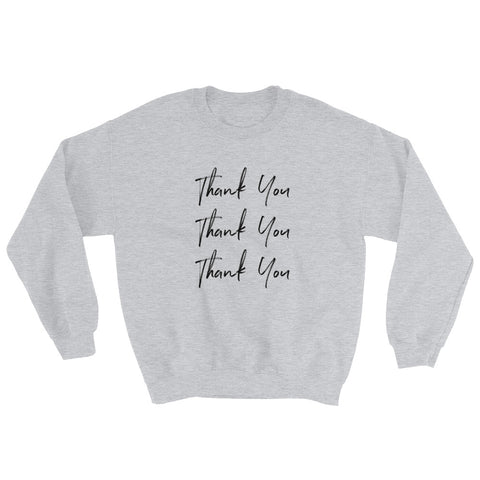 Thank You Unisex Sweatshirt