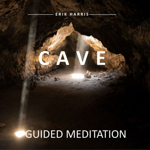 CAVE - GUIDED MEDITATION - Chi for Healing