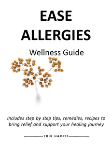 EASE ALLERGIES - WELLNESS GUIDE - Chi for Healing