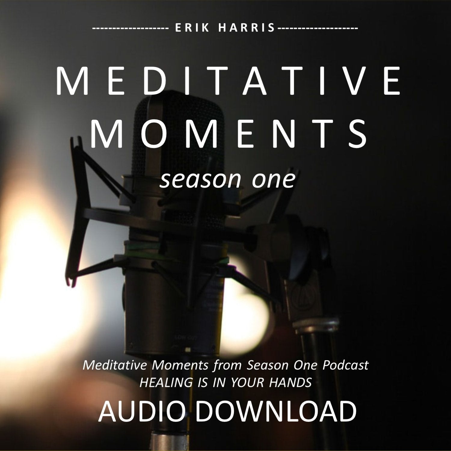 MEDITATIVE MOMENTS - SEASON ONE - Chi for Healing