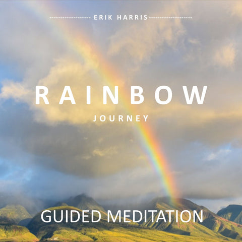 RAINBOW JOURNEY - GUIDED MEDITATION - Chi for Healing