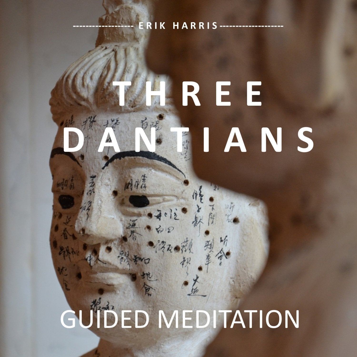 THREE DANTIANS - GUIDED MEDITATION - Chi for Healing