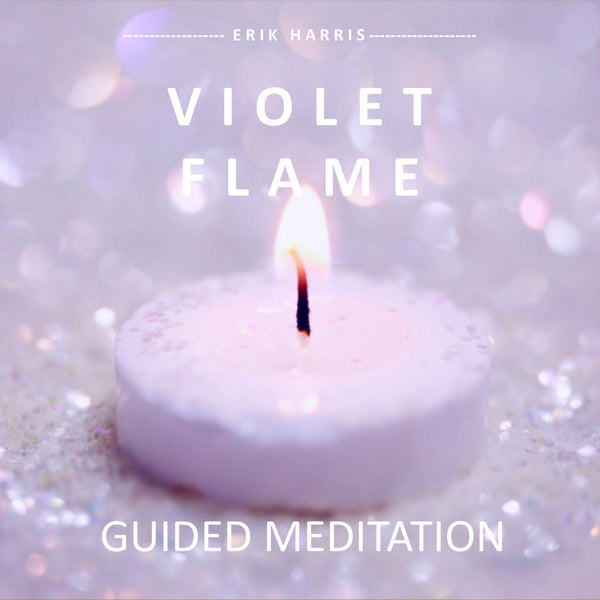 VIOLET FLAME - GUIDED MEDITATION - Chi for Healing
