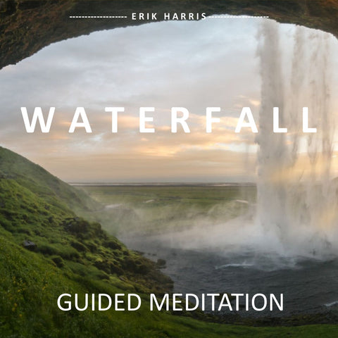 WATERFALL - GUIDED MEDITATION - Chi for Healing