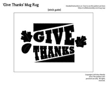 Load image into Gallery viewer, 'Give Thanks' Mug Rug Pattern