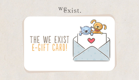 The We Exist E-Gift Card