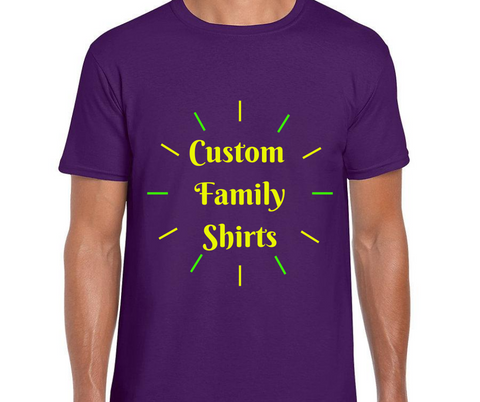 4 - Custom Family T-Shirts - Package Deal