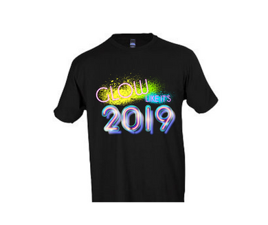 Glow with 2019 T-Shirt: New Year T shirt