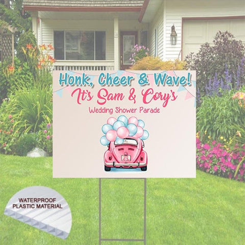 Bridal Shower Yard Sign for Wedding Shower Parade. Honk and Wave! Includes Stake