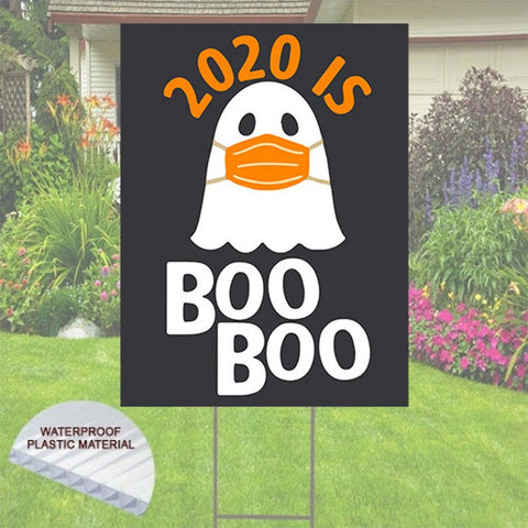 Cute Halloween Yard sign - 2020 is BOO BOO - 24x18 Masked Ghost Yard Sign Free Shipping