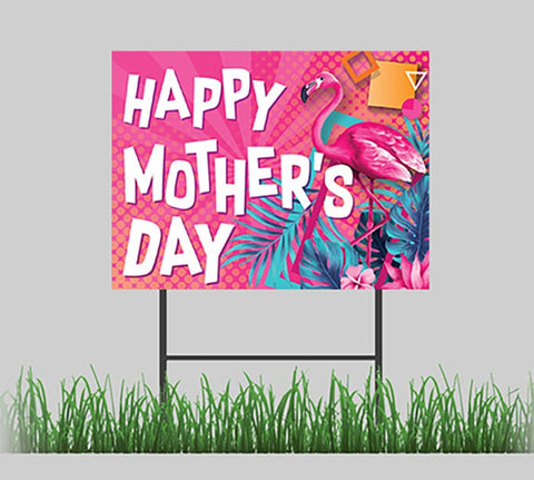Happy Mother's Day Pink Flamingo Yard Sign