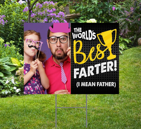 "Funny Father's Day Yard Sign: Best Farter! Custom Photo - 24""x18"" - Stake Included"