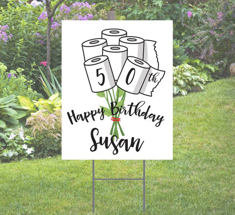 Happy Birthday Yard Sign Toilet Paper Rolls Bouquet