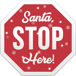 "Santa Stop Here Yard Sign-Christmas signs 24""x24"""