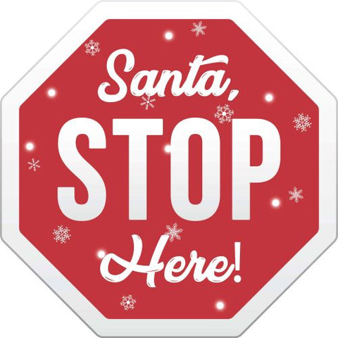 "Santa Stop Here Yard Sign-Christmas signs 24""x24"" Free Shipping"