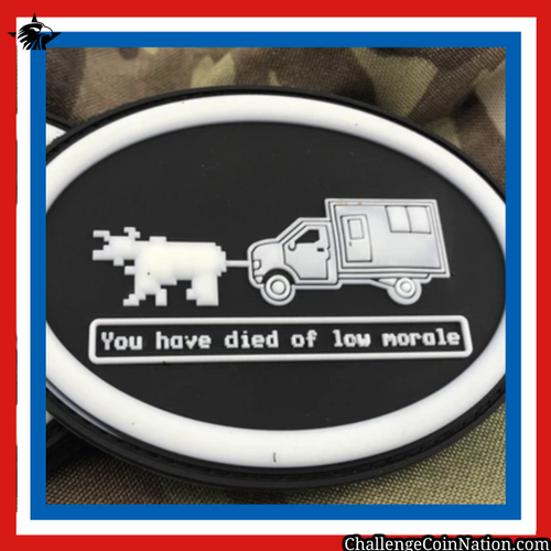 You have died of low morale - PVC Patch - GLOW