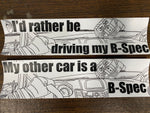 B-Spec Bumper Stickers