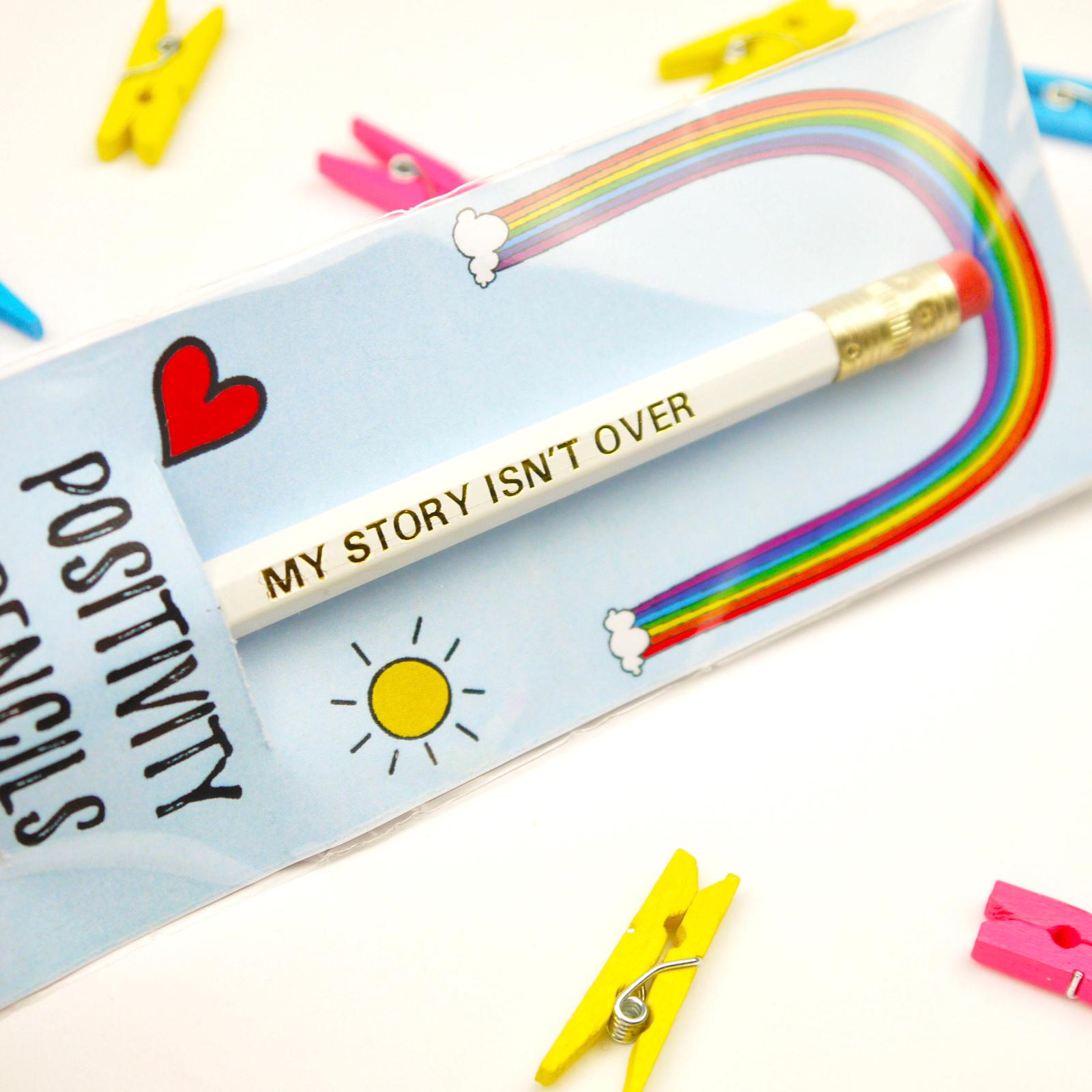My Story Isn't Over Single Positivity Pencil