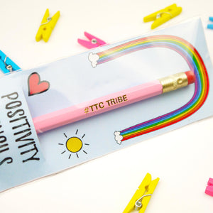 #TTCTRIBE Single Positivity Pencil