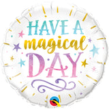 Round Have A Magical Day