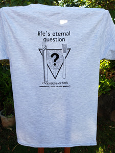 """Life's Eternal Question"" T-shirt"