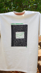 Local Genealogy T-shirt