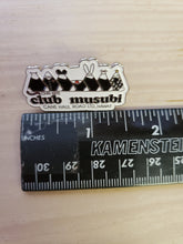 "Load image into Gallery viewer, ""Club Musubi"" pins"