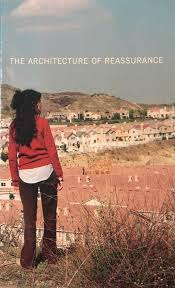 Architecture of Reassurance by Mike Mills