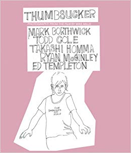 Thumbsucker a book by Mike Mills