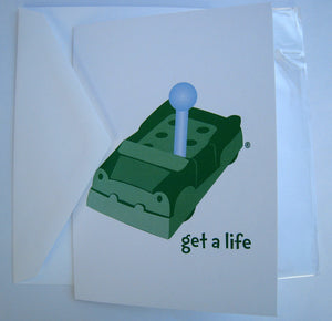 Get a Life Greeting Card