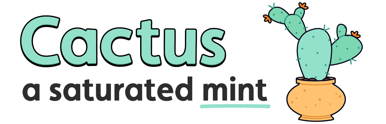 Word art: Cactus, a saturated mint