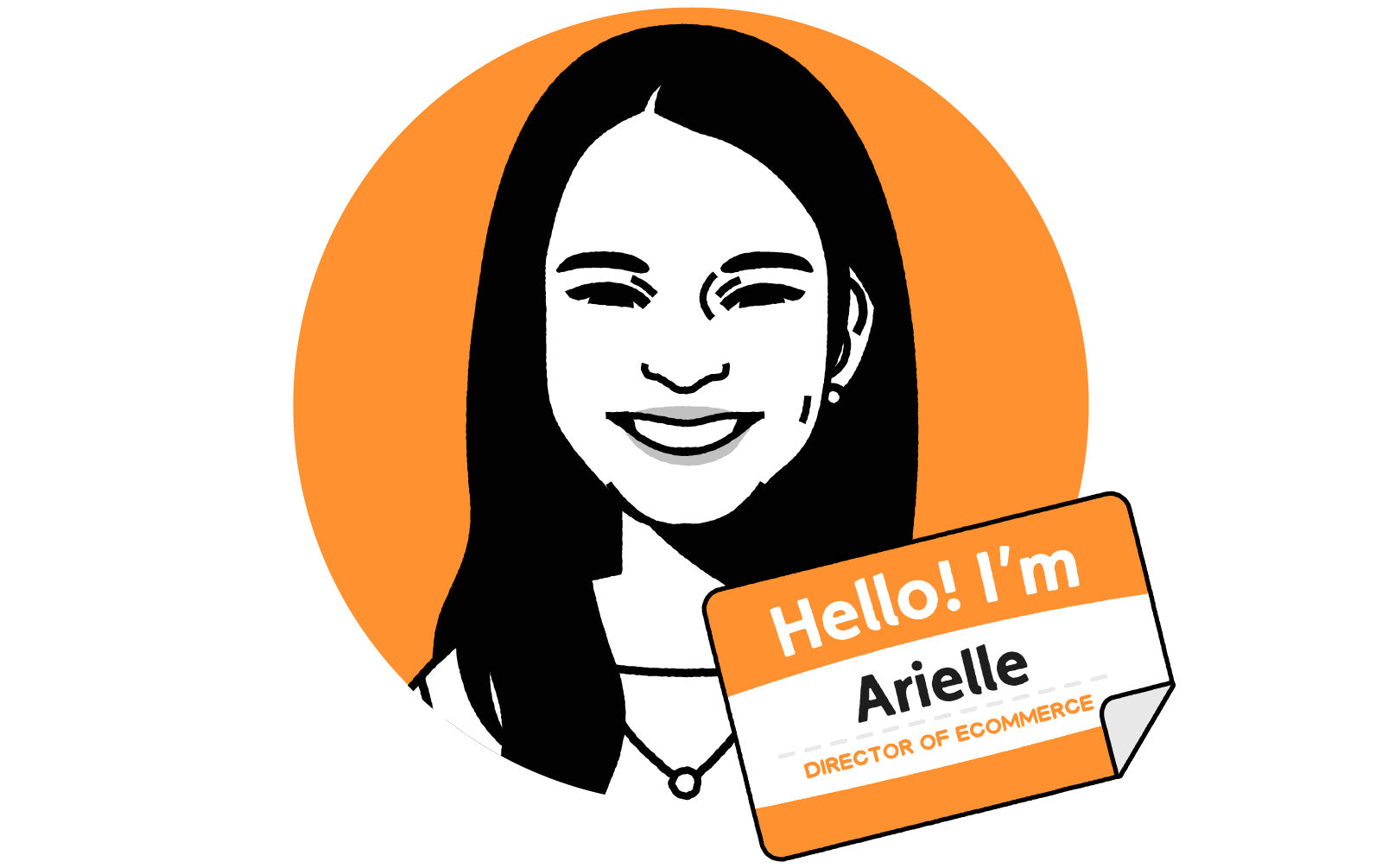 Illustrated avatar with nametag saying Hello! I'm Arielle, Director of eCommerce