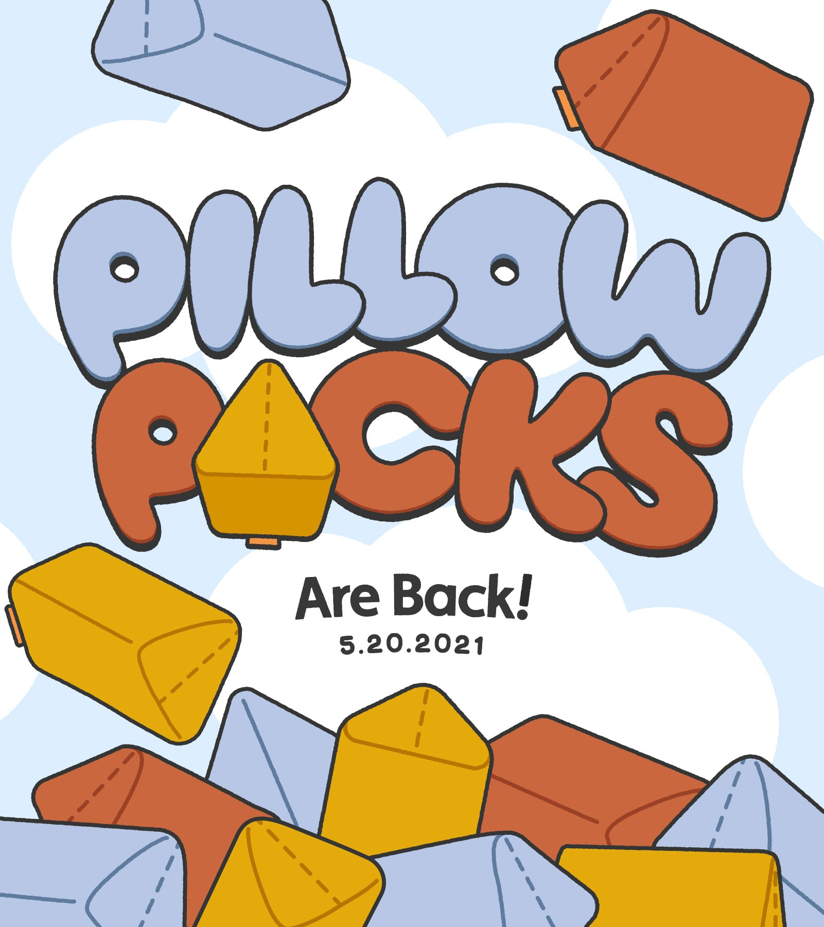 Pillow Packs are back! May 20 2021
