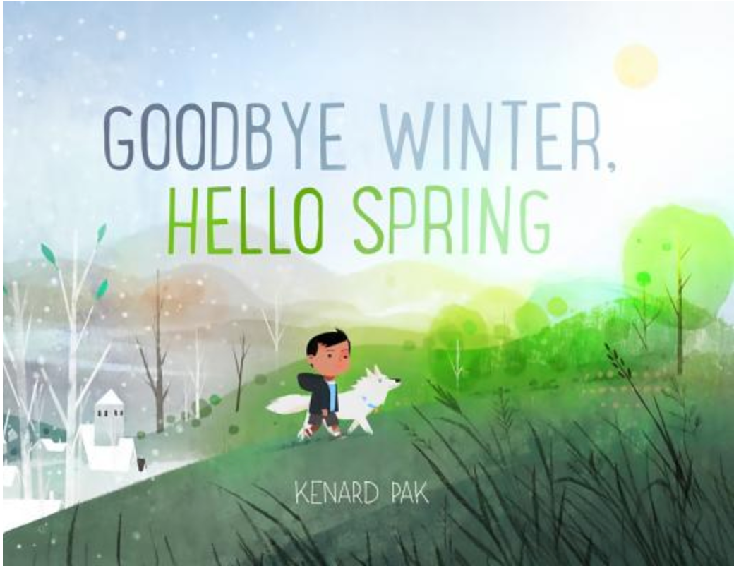 """Cover of book, """"Goodbye Winter, Hello Spring,"""" featuring child and dog walking up a hill in springtime"""