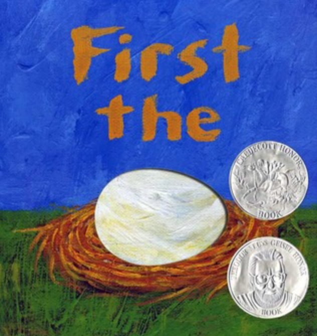 """Blue book cover with words """"First the"""" and an image of an egg in a nest"""